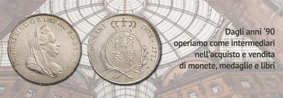 Dagli anni '90 operiamo come intermediari nell'acquisto e vendita di monete, medaglie e libri